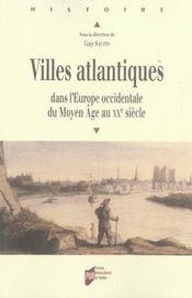 Villes atlantiques dans l'europe occidentale du moyen âge au xx siècle - Intérieur - Format classique