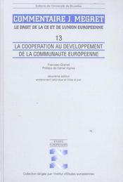 La Cooperation Au Developpement De La Communaute Europeenne Commentaire J Megret - Intérieur - Format classique
