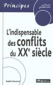 L'indispensable des conflits du xx siecle - Intérieur - Format classique