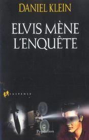Elvis Mene L'Enquete - Intérieur - Format classique