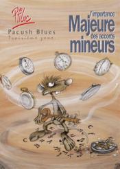 Pacush blues t.3 ; troisième zone : l'importance majeure des accords mineurs - Couverture - Format classique