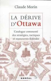 La Derive D'Ottawa - Couverture - Format classique