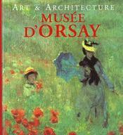 Art Et Architecture ; Musee D'Orsay - Intérieur - Format classique