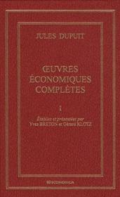 Jules Dupuit ; Oeuvres Economiques Completes - Couverture - Format classique
