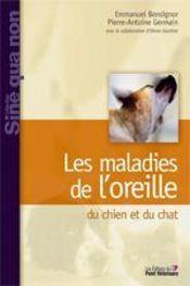Les maladies de oreille du chien et du chat - Intérieur - Format classique
