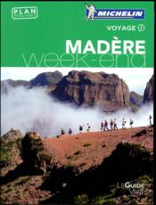 Vente livre :  Guide vert week-end madere  - Collectif Michelin