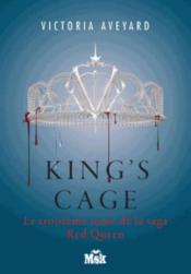Vente  Red Queen T.3 ; king's cage  - Aveyard-V - Victoria Aveyard