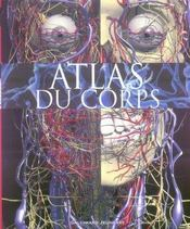 Vente livre :  Atlas Du Corps  - Richard Walker