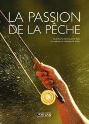 La Passion De La Peche - Couverture - Format classique