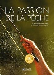La Passion De La Peche - Intérieur - Format classique