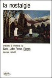 Saint-John Perse Eloges La Nostalgie - Intérieur - Format classique