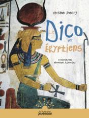 Le dico des égyptiens - Couverture - Format classique