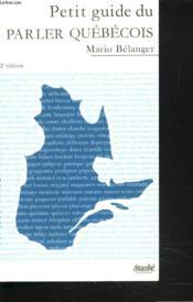 Petit guide du parler quebecois - Couverture - Format classique
