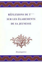 Reflexions De T*** Sur Les Egarements De Sa Jeunesse - Intérieur - Format classique