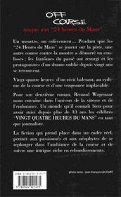 Off Course ; Traque Aux 24 Heures Du Mans - 4ème de couverture - Format classique