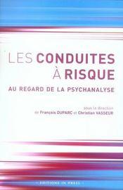 Les conduites à risque au regard de la psychanalyse - Intérieur - Format classique
