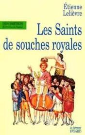 Les Saints De Souches Royales - Couverture - Format classique
