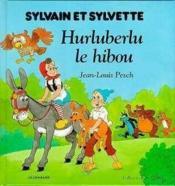 Sylvain et Sylvette jeunesse t.8 ; Hurluberlu le hibou - Couverture - Format classique