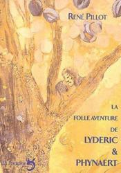 La folle aventure de Lyderic & Phynaert - Couverture - Format classique