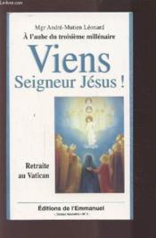 Viens seigneur jesus ; retraite au vatican - Couverture - Format classique