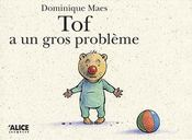 Tof A Un Gros Probleme - Intérieur - Format classique