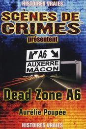 Dead zone A6 - Intérieur - Format classique