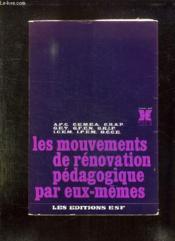 Les Mouvements De Renovation Pedagogique Par Eux Memes. - Couverture - Format classique