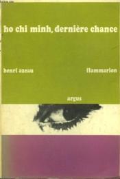 Ho Chi Minh, Derniere Chance. - Couverture - Format classique