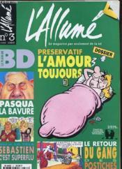 L'Allume Du Mois N°3 - Preservatif L'Amour Toujours - Couverture - Format classique