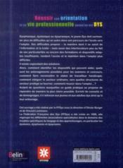 Réussir son orientation et sa vie professionnelle quand on est DYS - 4ème de couverture - Format classique