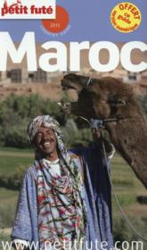Guide Petit Fute ; Country Guide ; Maroc (Edition 2015)  - Collectif Petit Fute