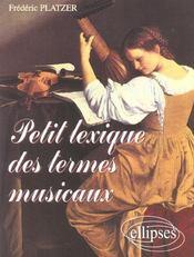 Petit Lexique Des Termes Musicaux - Intérieur - Format classique