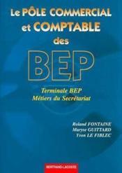Le role commercial et comptable des bep ; terminale bep metiers du secretariat - Couverture - Format classique