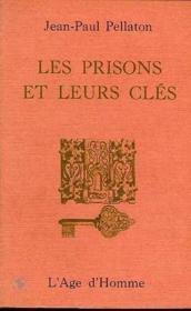 Les Prisons Et Leurs Cles - Couverture - Format classique