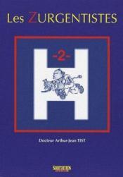 Les zurgentistes t.2 - Couverture - Format classique