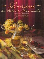 Rossini ; les peches de gourmandise - Intérieur - Format classique