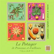 Le Potager De Provence Et D'Ailleurs - Couverture - Format classique