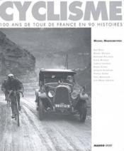 100 Ans Du Tour De France En 90 Histoires - Couverture - Format classique