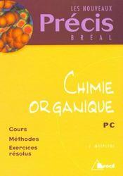 Precis chimie chimie organique pc - Intérieur - Format classique