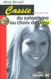 Cassie B: Du Satanisme Au Choix De Dieu - Intérieur - Format classique