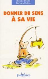 Donner Du Sens A Sa Vie N.67 - Couverture - Format classique