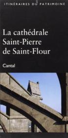 La Cathedrale Saint-Pierre De Saint-Flour N 256 - Couverture - Format classique