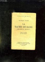 La Tache De Sang. The Clue Of The Clot. - Couverture - Format classique