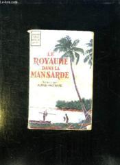 Le Royaume Dans La Mansarde. - Couverture - Format classique