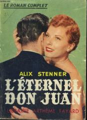 L'Eternel Don Juan. Collection : Le Roman Complet. - Couverture - Format classique