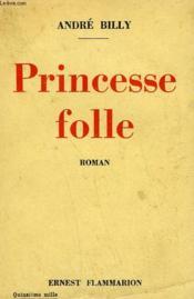 Princesse Folle. - Couverture - Format classique