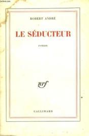 Le Seducteur. - Couverture - Format classique
