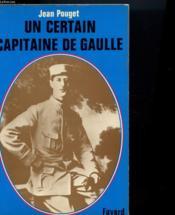 Un Certain Capitaine De Gaulle - Couverture - Format classique