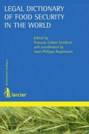 Legal dictionary of food security in the world - Couverture - Format classique