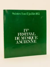 Saintes. 2 au 27 juillet 1975. IVe Festival de Musique ancienne. - Couverture - Format classique